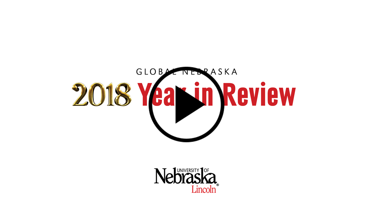 Global Nebraska: 2018 Year In Review